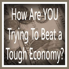 How Are YOU Trying To Beat a Tough Economy? Coming Soon!: Frugal Living, Tough Economy,  Dust Jackets, Books Jackets, Money Management,  Dust Covers, Frugal Blog,  Dust Wrappers