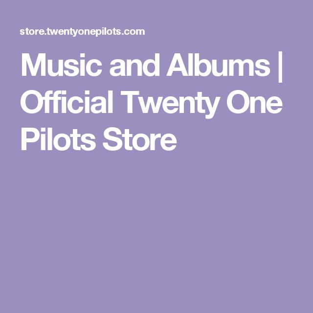 Music and Albums | Official Twenty One Pilots Store