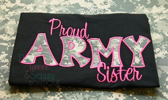 588 Best Proud Army Mom Images On Pinterest: 25+ Best Ideas About Army Sister On Pinterest