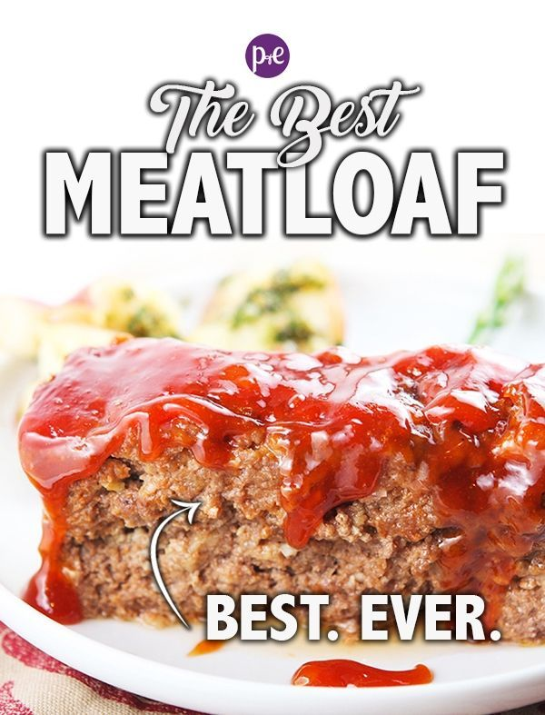 Meatloaf Recipe With Crackers The Best Pip And Ebby Recipe Best Meatloaf Good Meatloaf Recipe Recipes