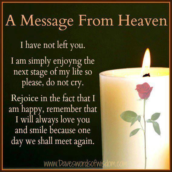 A Message From Heaven love quotes quotes quote miss you sad death i miss you sad quotes heaven in memory