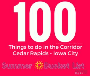 100 Things to Do in the Corridor (Cedar Rapids - Iowa City) | Macaroni Kid