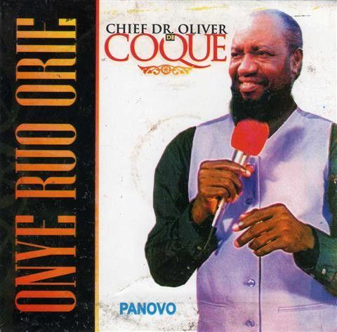Oliver De Coque - Onye Ruo Orie - CD