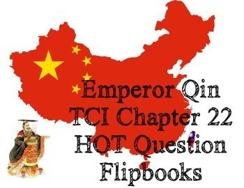 Worksheet/think sheet that corresponds to the TCI World History textbook Chapter 22 The First Emperor of China. Offers Higher Order Thinking (HOT) questions for Emperor Qin. Students will learn about how Qin united China through standardization and how he was harsh in his Legalist beliefs.This file provides a smaller two-to-a-page flipbook version for classrooms with interactive notebooks and a full size page version for use without notebooks.