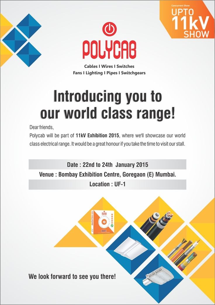 Polycab is a part of 11kv Exhibition 2015 at Bombay Exhibition Center, Goregoan - E Mumbai Meet us at : UF-1 Date : 22nd, 23rd and 24th Jan'15 More info on: www.polycab.com