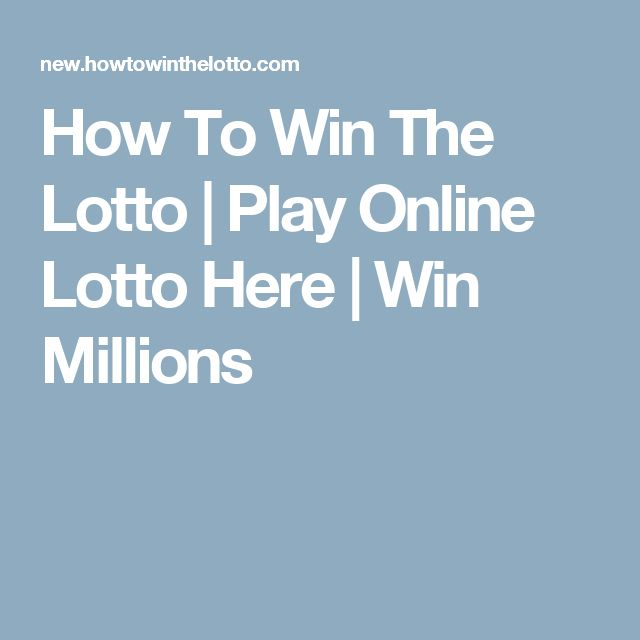 How To Win The Lotto | Play Online Lotto Here | Win Millions