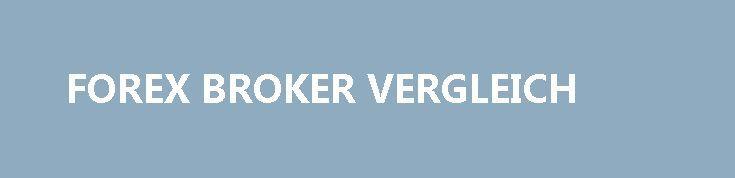 FOREX BROKER VERGLEICH http://trading.remmont.com/forex-broker-vergleich/  Trading News zu Forex, CFDs, Aktien und Technische Analyse Währungen umrechnen Forex Broker Vergleich Forex Webinare und Seminare Broker-Test sprach ausf hrlich mit Gregor Kuhn, Head of PR Research von IG Germany/Austria, ber die bernahme der Research Plattform DailyFX und die Themen, die f r Trader in Zukunft im Fokus der t glichen Marktkommentare stehen. Continue Reading