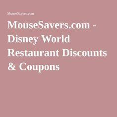 MouseSavers.com - Disney World Restaurant Discounts & Coupons