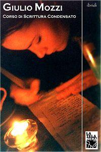 Ebook Corso di Scrittura Creativa – Giulio Mozzi | La scuola in soffitta