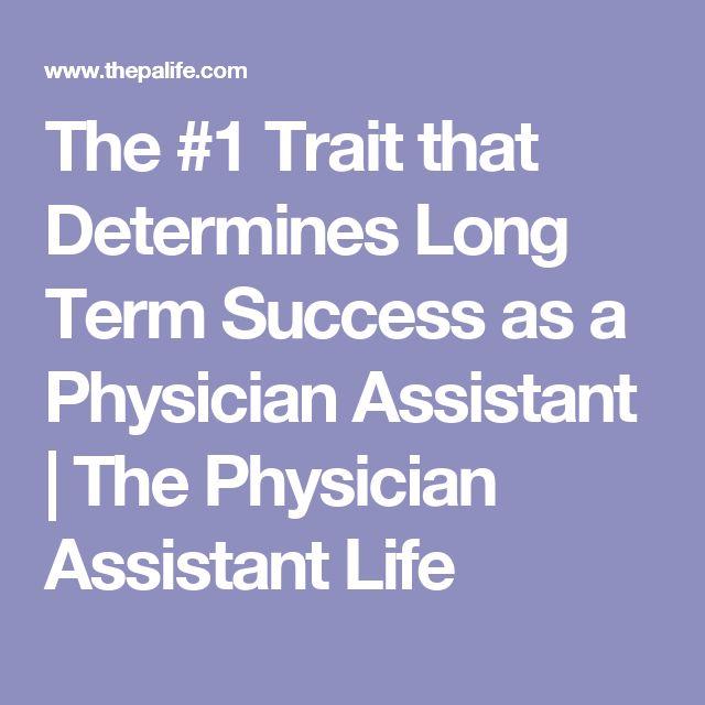 The #1 Trait that Determines Long Term Success as a Physician Assistant | The Physician Assistant Life