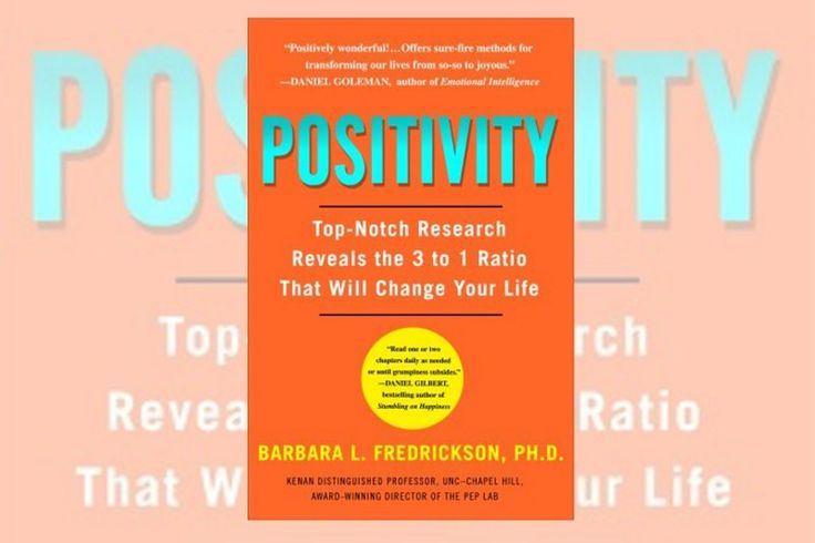 Barbara Fredrickson's Bestselling 'Positivity' Is Trashed by a New Study