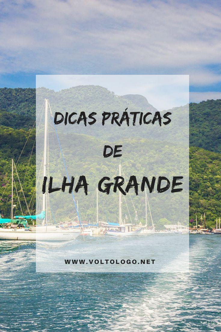 Ilha Grande | Dicas práticas para sua viagem