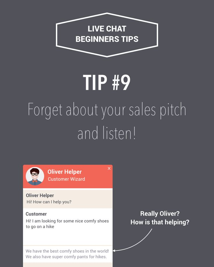 Live chat beginners tips #9: Forget about your sales pitch and listen! Read