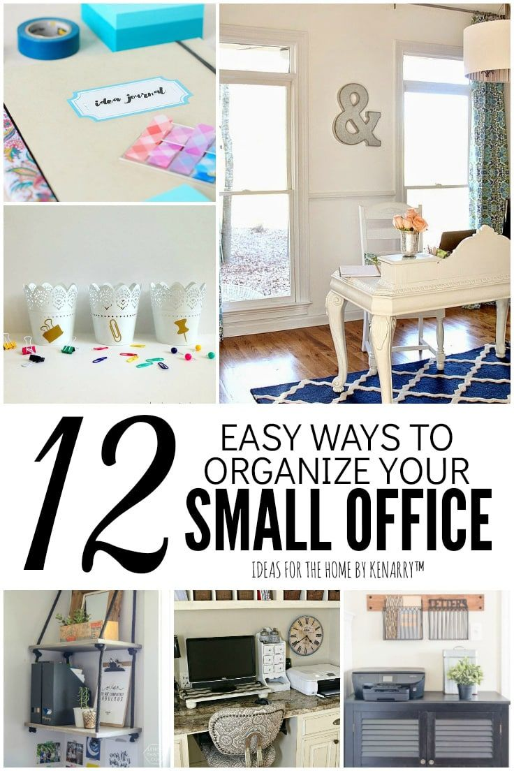 How To Organize A Small Office 12 Tips Tricks In 2020 Small
