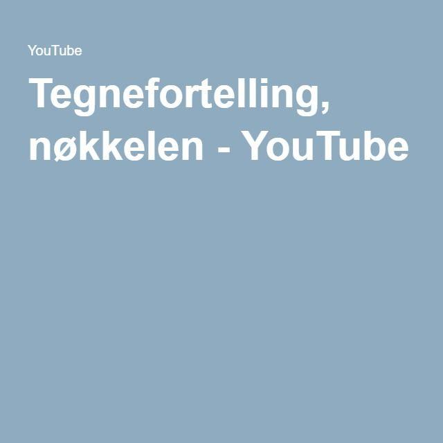 Tegnefortelling, nøkkelen - YouTube
