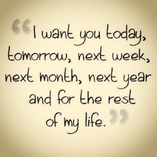 I WANT YOU WITH ME...FOREVER!!! ♥