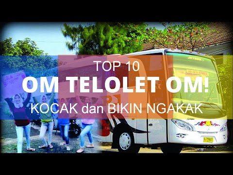 OM TELOLET OM!! Inilah 10 Video Telolet Paling Kocak yang Bikin Kamu Ngakak! - YouTube