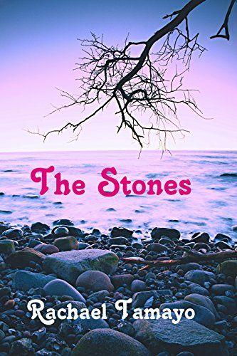 The Stones by Rachael Tamayo https://www.amazon.com/dp/B01I3J7MB4/ref=cm_sw_r_pi_dp_x_66KcybDTEXFX6
