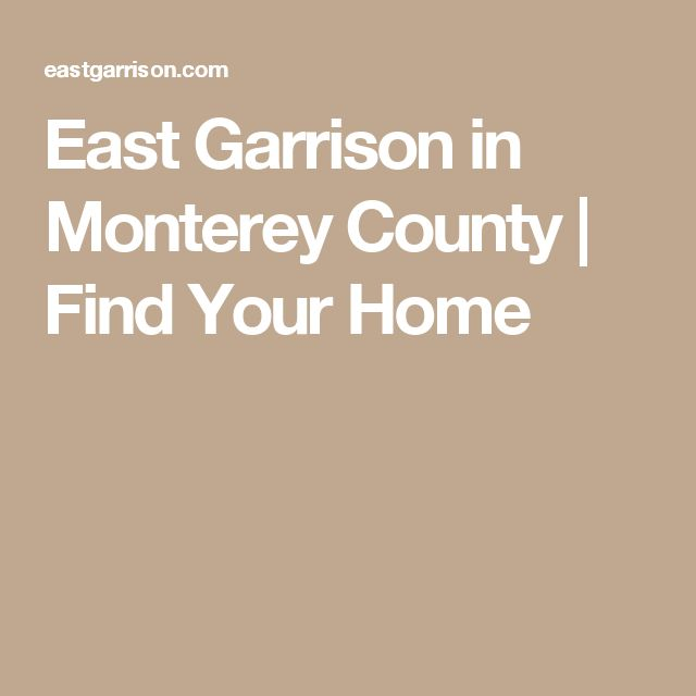 East Garrison in Monterey County | Find Your Home
