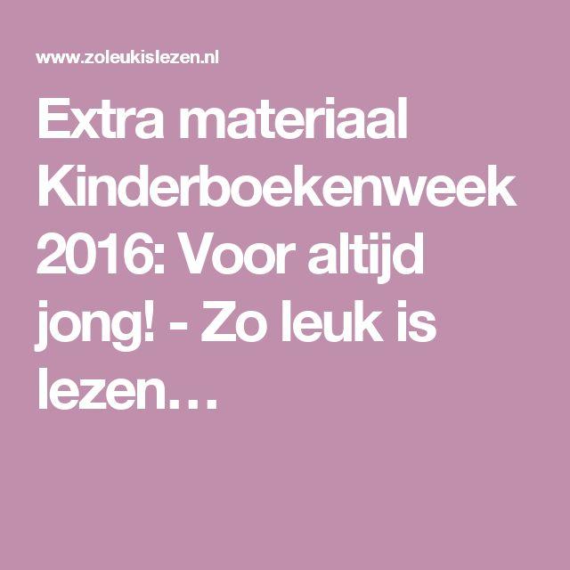 Extra materiaal Kinderboekenweek 2016: Voor altijd jong! - Zo leuk is lezen…