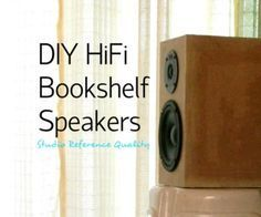 DIY HiFi Bookshelf Speakers (not that i would ever do it, but it couldn't hurt)