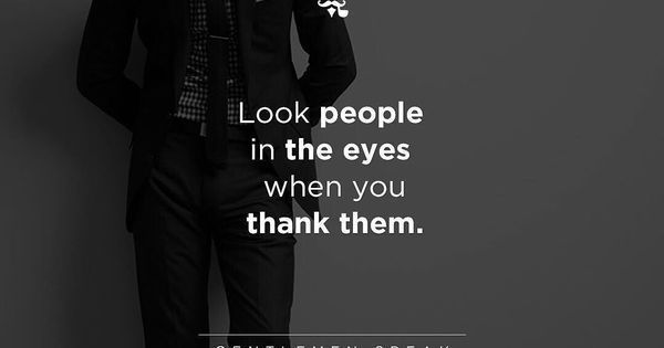 #gentlemenspeak #gentlemen #quotes #follow #people #blackandwhite #suit #thank #eyes for https://handbooking.tech.blog Picturing https://www.pinterest.com/handbook62/picturing/ https://www.pinterest.com/handbook62/deepestwastelandstranger/ https://www.pinterest.com/r/pin/863706034757871407/4766733815989148850/6783b390facc5c4b2263e8cbc4fb0fcbbb0bbdda2c830b26069735d6aec0d736 Hand Book