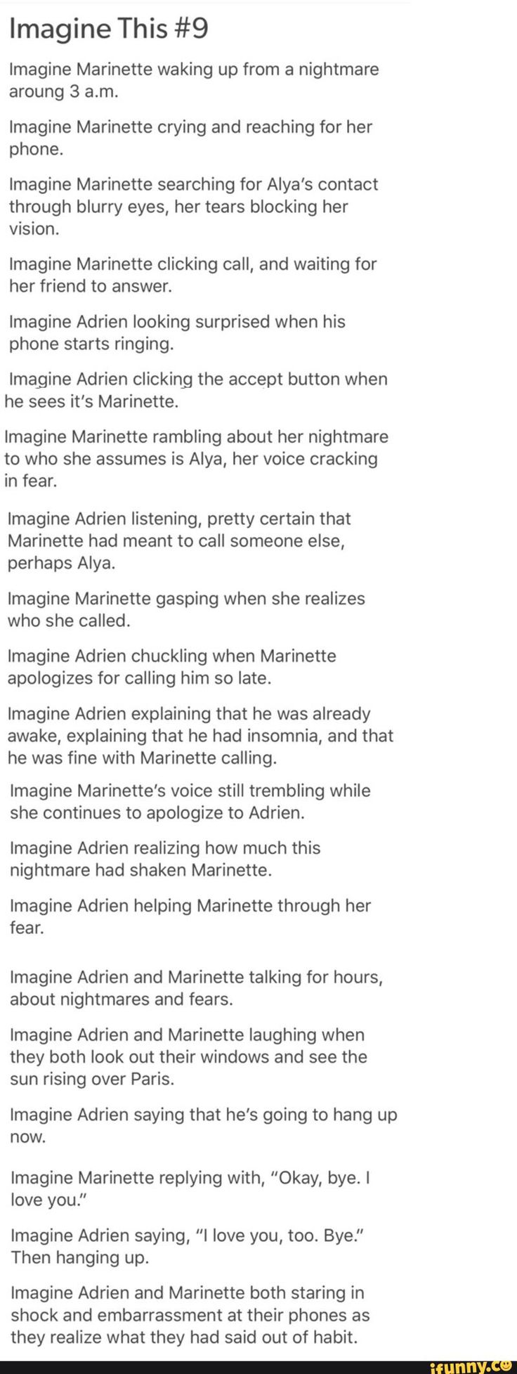 Out of habit? Does this person know Adrien's father?