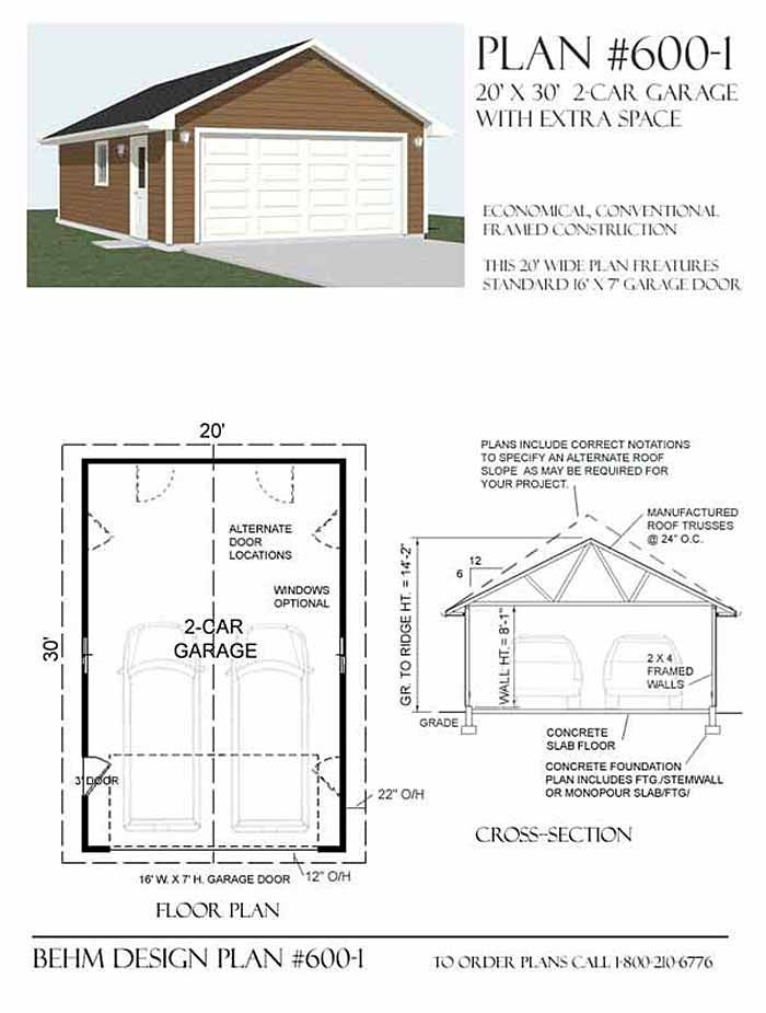2 Car Garage With Extra Depth Plan 600 1 20 X 30 By Behm Design Garage Plans Car Garage Garage Shop Plans