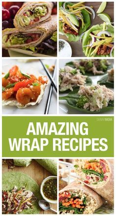 Healthy Recipes: These 12 wrap recipes make great lunches for work or school! Which one will your kids love?!