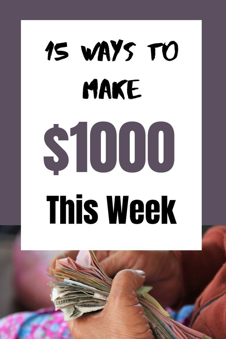 How To Make 1000 Dollars Fast (In A Week Or Less) | Online
