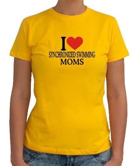 I Love Synchronized Swimming Moms Women T-Shirts