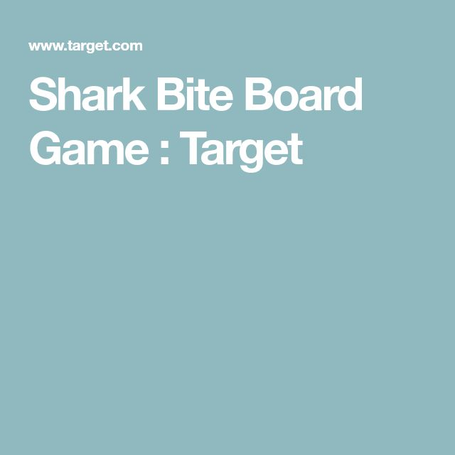 Shark Bite Board Game : Target