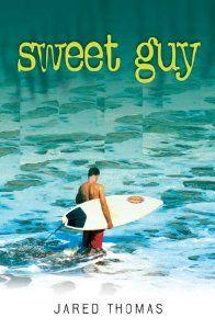 Sweet Guy: Jared Thomas: 9781864650501: Amazon.com: Books