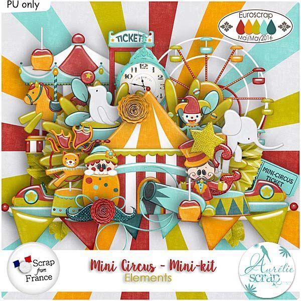 """Mini-Kit """"Mini Circus"""" by Aurélie Scrap. Bienvenue à la fête foraine & au cirque. Il contient : 5 papiers 30 éléments"""