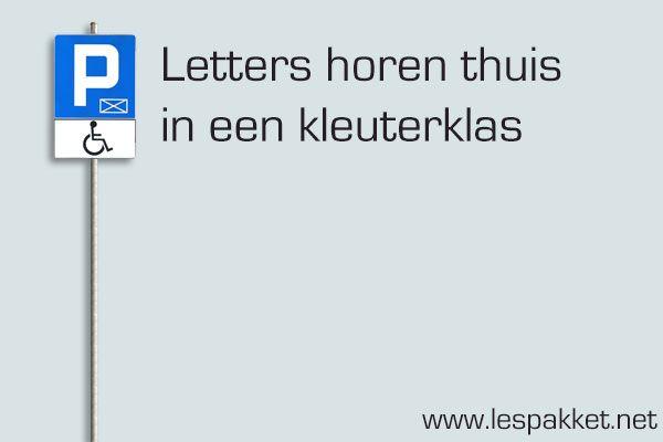 Letters horen thuis in een kleuterklas - Lespakket - thema's, lesideeën en informatie - onderwijs aan kleuters
