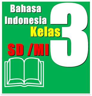 Buku Paket - SD SMP SMA Mahasiswa dan Umum: Buku BSE Bahasa Indonesia SD Kelas 3