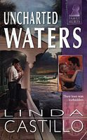 Free Download  Uncharted Waters (Family Secrets #18) by Linda Castillo for free!