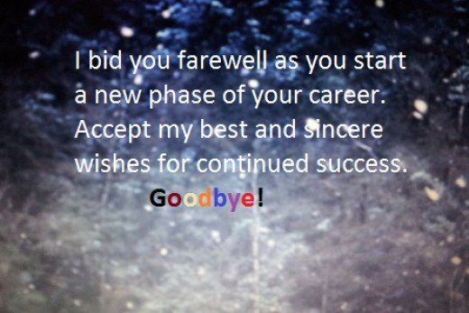 Sample farewell messages, and wishes to write in a card, note or email to your colleagues, friends, coworkers or boss leaving or retiring. And goodbye note from a staff to employees.