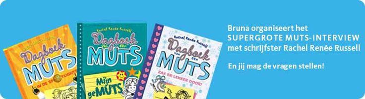 In november verschijnt het nieuwe boek in de serie Dagboek van een Muts, Zak er lekker door! Om dit te vieren organiseert Bruna het SUPERGROTE MUTS-INTERVIEW met Rachel Renée Russell, de Amerikaanse schrijver van deze GEWELDIGE serie. En jij mag de vragen stellen!  http://www.bruna.nl/is-bin/INTERSHOP.enfinity/WFS/Bruna-B2C-Site/nl_NL/-/EUR/ViewToplist-View?TopListID=82vAqP0d9iEAAAFBwCUgy3Lh