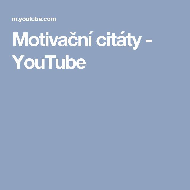 Motivační citáty - YouTube