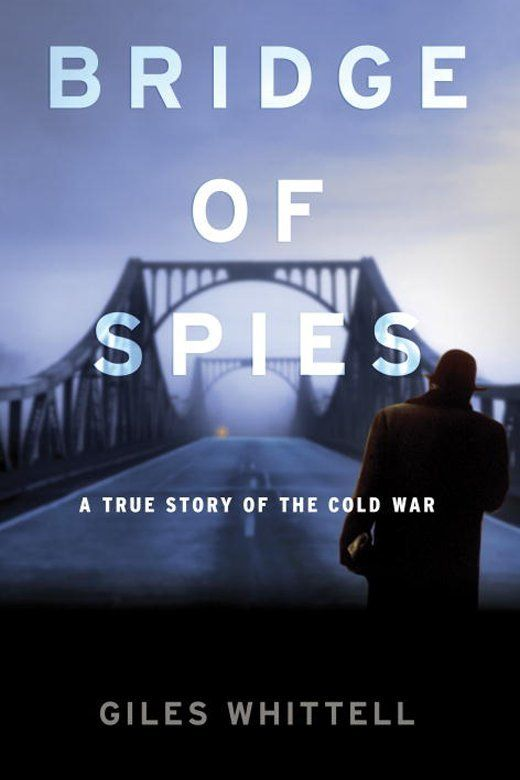 Bridge of Spies: A True Story of the Cold War on Scribd