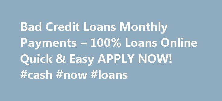 Get monthly installment loans for bad credit from direct lenders