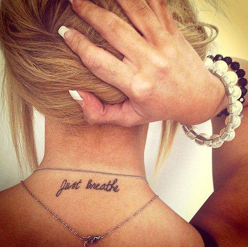 ♥: Tattoo Ideas, Neck Tattoos, Tattoos Piercings, Tattoo'S, Just Breathe, Breathe Tattoo, Tatoo
