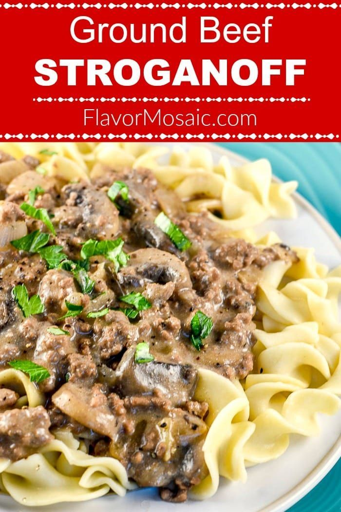 Ground Beef Stroganoff Flavor Mosaic Ground Beef Stroganoff Recipes Using Ground Beef Beef Stroganoff