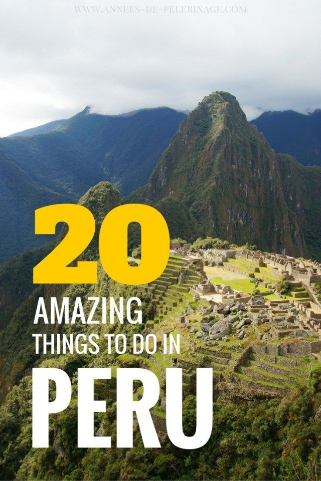 A massive list of 20 amazing things to do in Peru. Planning an itinerary or about to travel to Peru? Check this out! Lots of tourist attractions and must-see places in Peru. Click for more.