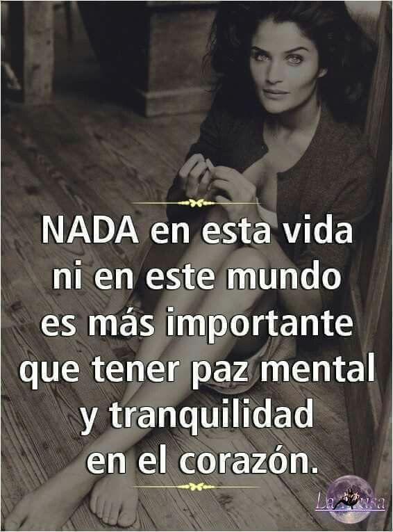 Nada es más importante que tener paz mental