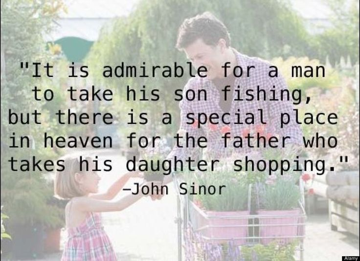 A Tribute to Father's Day:  Quotes About Fatherhood