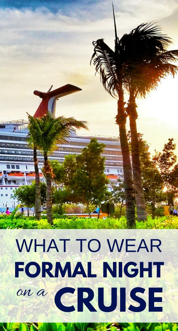 Cruise outfits and cruise packing tips: For cruise formal night dinner, ideas on what to wear on a cruise! Also with cruise line ideas for what to wear for women and for men. Cruise tips, whether it's a short cruise or 7 day cruise in summer or winter, with things to maybe add to your cruise packing list! Picture is Carnival cruise ship in Curacao at sunset during southern Caribbean cruise with cruise ports of Aruba, Grand Turk - Turks and Caicos, La Romana - Domincan Republic.