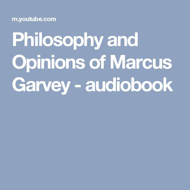 Philosophy and Opinions of Marcus Garvey - audiobook
