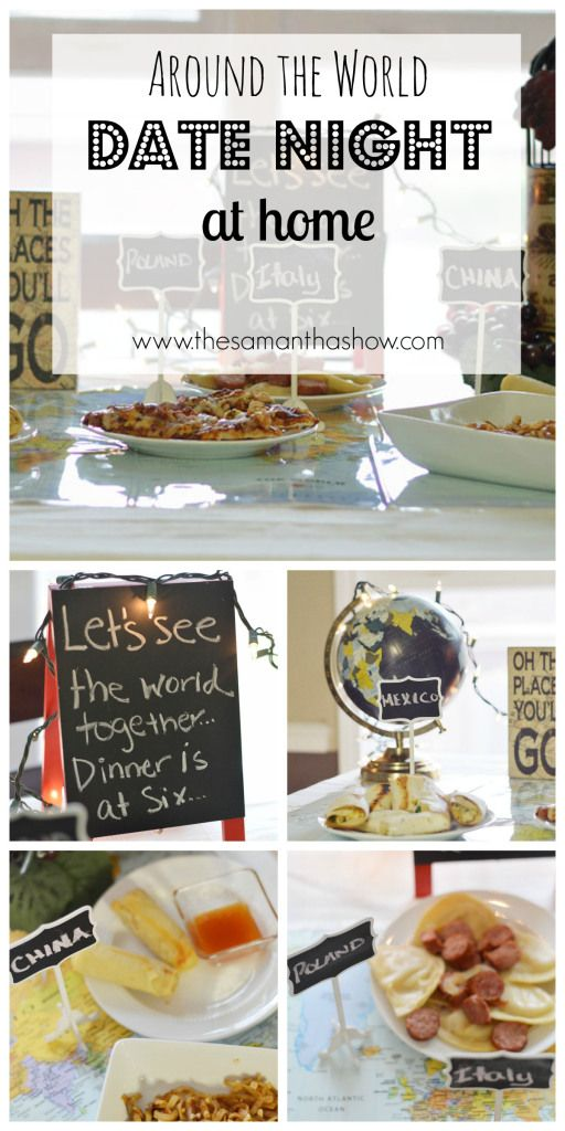 Around the world date night at home. - The Samantha Show